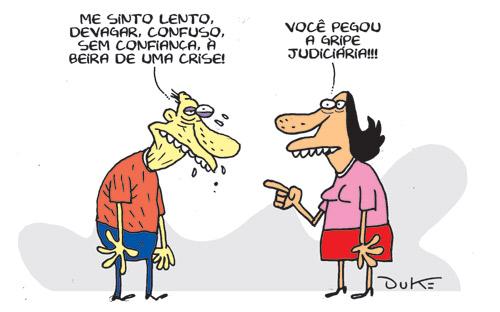 Crise ou gripe judiciária?